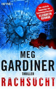 Rachsucht (Evan Delaney #2)  by  Meg Gardiner