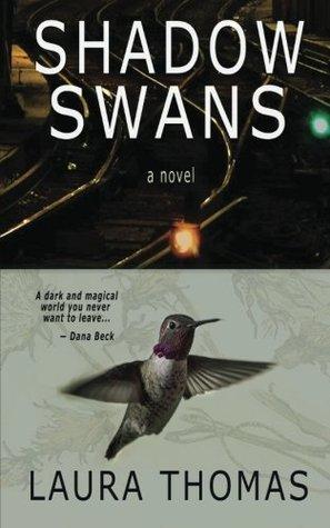 Shadow Swans Laura  Thomas