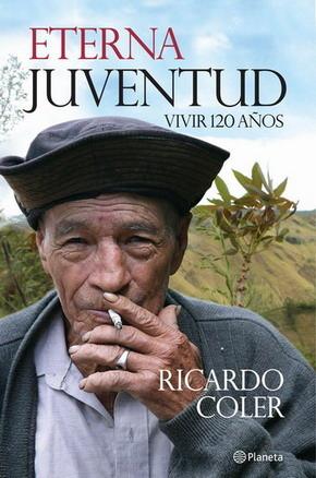 Eterna juventud Ricardo Coler