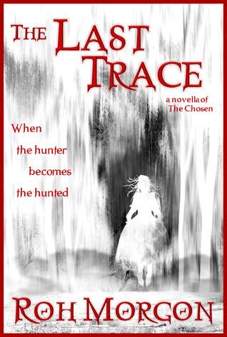 The Last Trace Roh Morgon