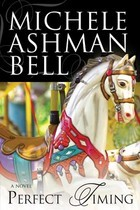 Perfect Timing  by  Michele Ashman Bell