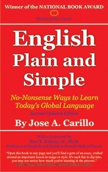 English Plain and Simple: No-Nonsense Ways to Learn Todays Global Language Jose A. Carillo