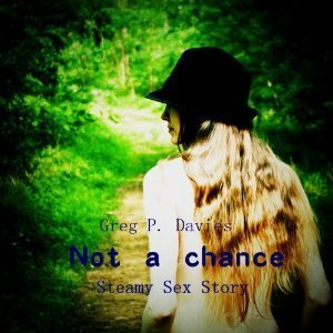 Not A Chance  by  Greg P. Davies