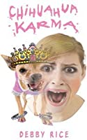 Chihuahua Karma Debby Rice