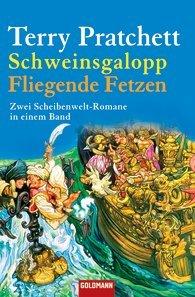 Schweinsgalopp/Fliegende Fetzen: Zwei Scheibenwelt-Romane in einem Band  by  Terry Pratchett