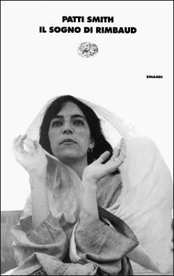 Il sogno di Rimbaud. Poesie e prose 1970-1979  by  Patti Smith