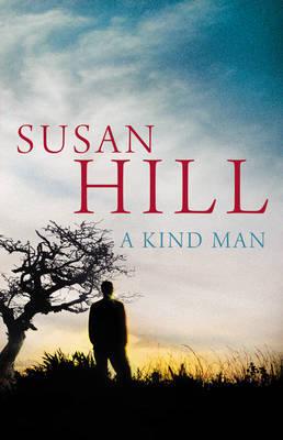 A Kind Man Susan Hill