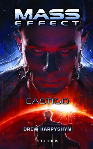 Mass Effect: Castigo Drew Karpyshyn