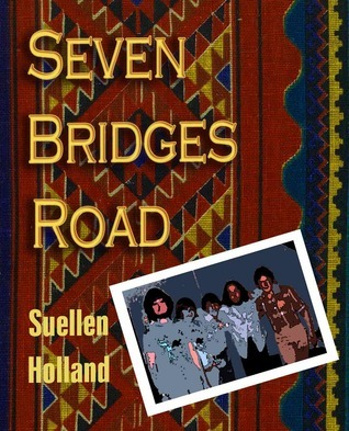 Seven Bridges Road Suellen Holland