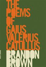 The Poems of Gaius Valerius Catullus  by  Catullus
