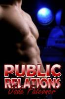 Public Relations  by  Jade Falconer