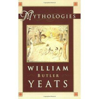 Mythologies W.B. Yeats