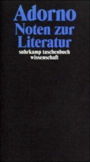 Noten zur Literatur (Gesammelte Schriften, #11)  by  Theodor W. Adorno