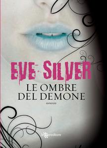 Le ombre del demone  by  Eve Silver