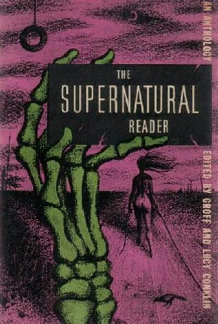 The Supernatural Reader  by  Groff Conklin