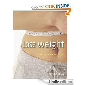 Lose weight (52 Brilliant Little Ideas)  by  Infinite Ideas