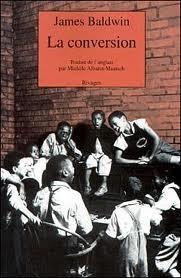 La conversion  by  James Baldwin