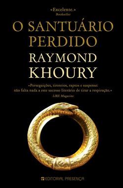 O Santuário Perdido Raymond Khoury
