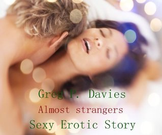 Almost Strangers  by  Greg P. Davies