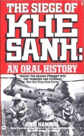 The Siege Of Khe Sanh: An Oral History Eric Hammel