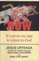 I Shall Begin Now  by  Jesús Urteaga Loidi