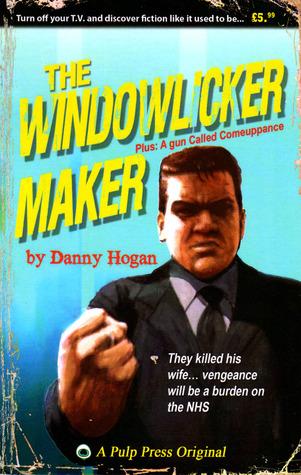 The Windowlicker Maker  by  Danny Hogan