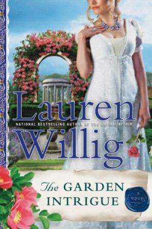 The Garden Intrigue: A Pink Carnation Novel  by  Lauren Willig