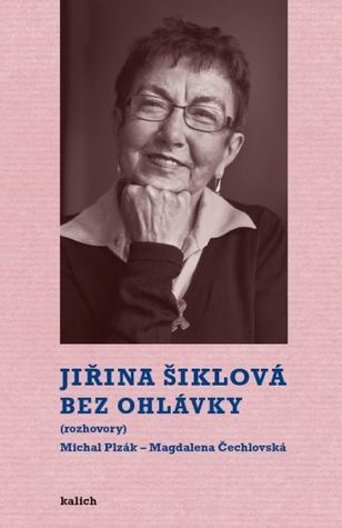 Bez ohlávky: rozhovory  by  Jiřina Šiklová