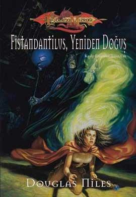Fistandantilus, Yeniden Doğuş (Kayıp Efsaneler, #2)  by  Douglas Niles