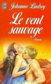 Le Vent sauvage  by  Johanna Lindsey