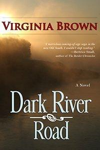 Dark River Road  by  Virginia Brown