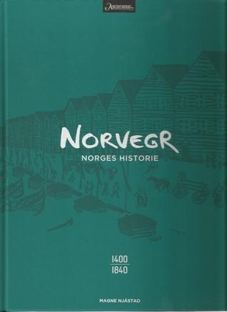 Norvegr II: 1400–1840  by  Magne Njåstad