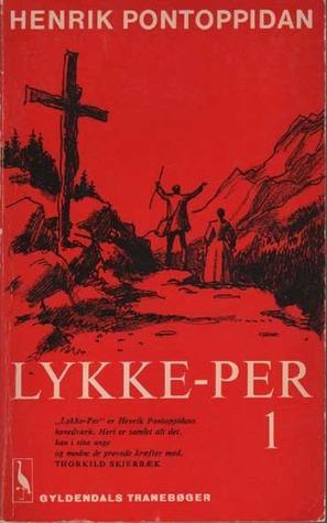 Lykke-Per 1  by  Henrik Pontoppidan