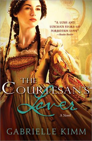 The Courtesans Lover Gabrielle Kimm