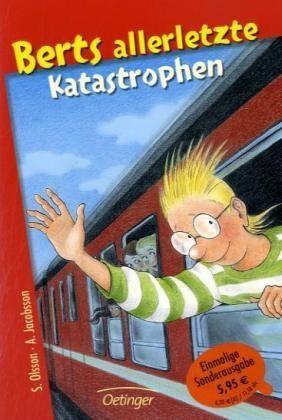 Berts Allerletzte Katastrophen  by  Sören Olsson