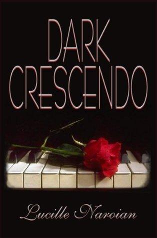 Dark Crescendo  by  Lucille Naroian