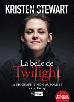 Kristen Stewart  : la belle de Twilight Jo Hurley
