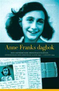 Anne Franks dagbok : den oavkortade originalutgåvan : anteckningar från gömstället 12 juni 1942 - 1 augusti 1944  by  Anne Frank