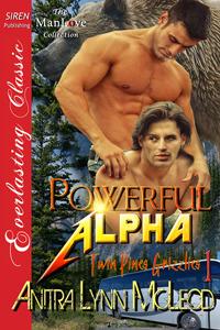 Powerful Alpha (Twin Pines Grizzlies #1) Anitra Lynn McLeod