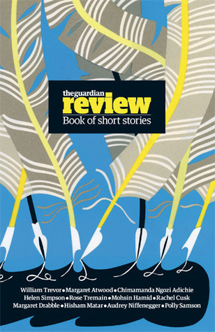 The Guardian Review Book of Short Stories  by  Lisa Allardice