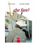 Che fare?  by  Mario Merz