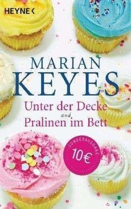 Unter der Decke / Pralinen im Bett  by  Marian Keyes