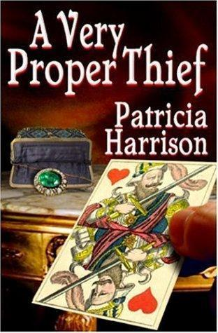 A Very Proper Thief  by  Patricia Harrison