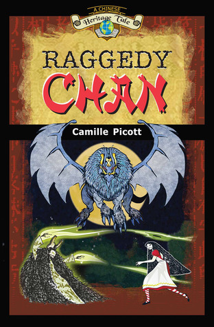 Raggedy Chan (A Chinese Heritage Tale, #1) Camille Picott