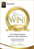 Girl, You Can Win!: The 10 Highly Essential Habits Of A Winning Woman Tanya White