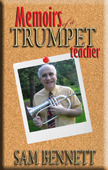 Memoirs of a Trumpet Teacher  by  Patrick Dessent
