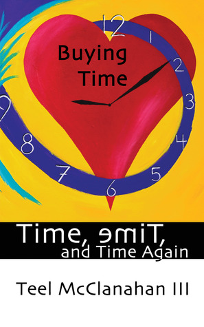 Buying Time  by  Teel McClanahan