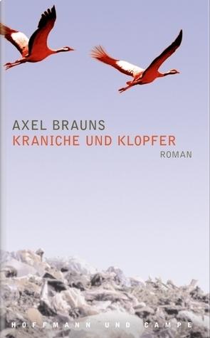 Kraniche und Klopfer Axel Brauns