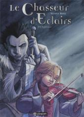 Le Chasseur déclairs tome 1: Espérance  by  Kenny Ruiz