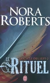 Le Rituel (Le cycle des sept, #2)  by  Nora Roberts
